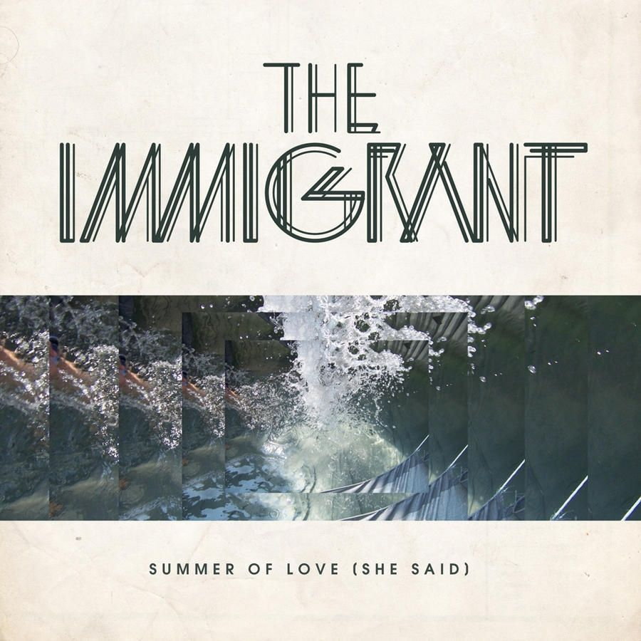 The Immigrant – Summer of Love (She Said) (Angger Dimas Remix)