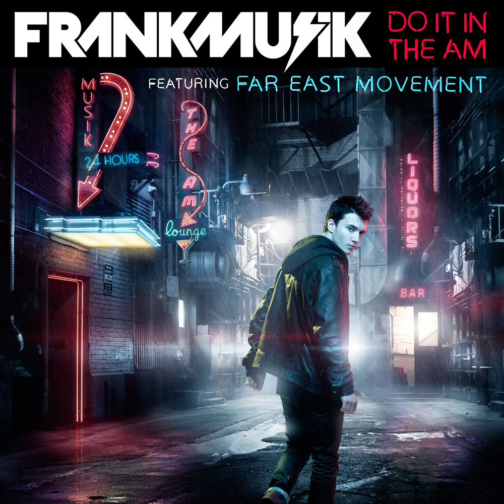 Frankmusik &#8211; Do It In The AM (Lucky Date &#038; Eli Smith Remix)