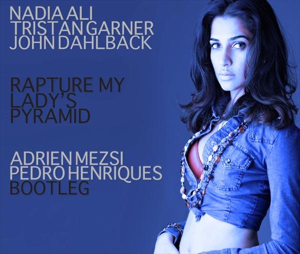 Rapture My Ladys Pyramid (Adrien Mezsi & Pedro Henriques Bootleg)