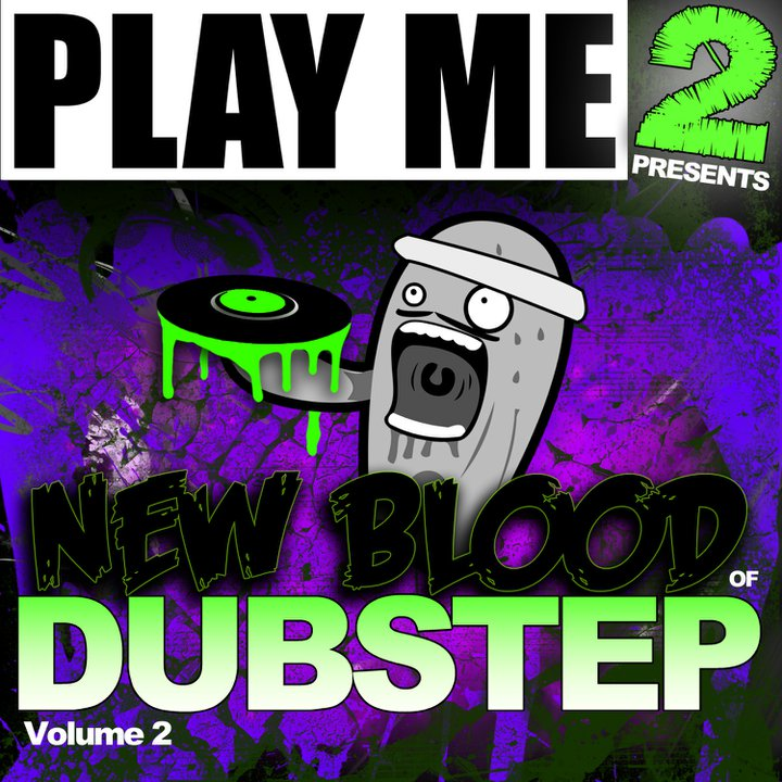 Play Me Records – New Blood Of Dubstep Vol. 2