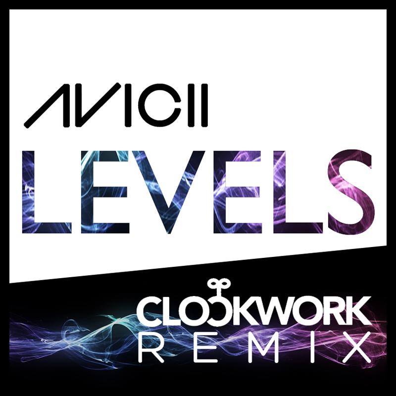 Avicii – Levels (Clockwork Remix)