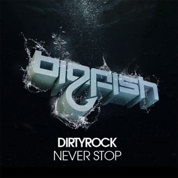 Dirtyrock – Never Stop EP