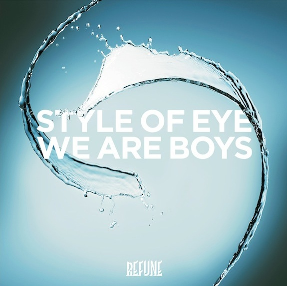 Style Of Eye – We Are Boys (Original Mix)
