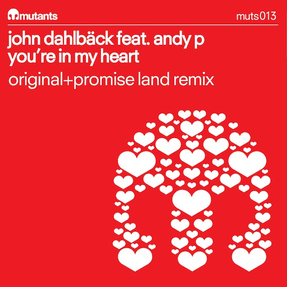 John Dahlback feat. Andy P – You're In My Heart (Original Mix)