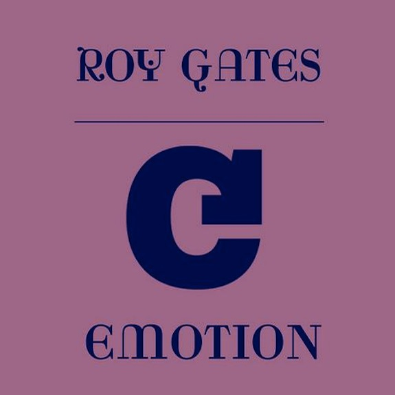 Roy Gates &#8211; Emotion (Original Mix)