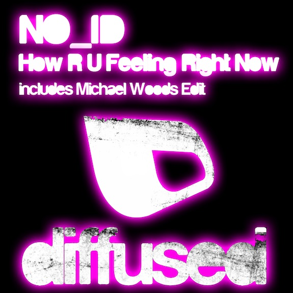 PREVIEW: NO_ID – How R U Feeling Right Now (Michael Woods Edit)