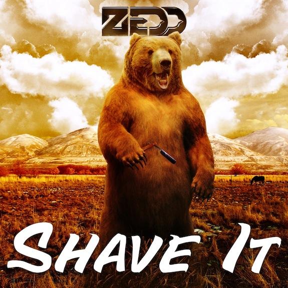 Zedd – Shave It