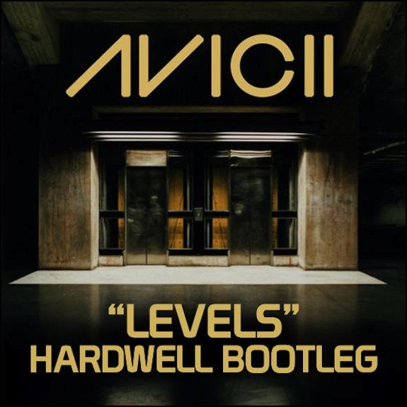 Avicii – Levels (Hardwell Bootleg)