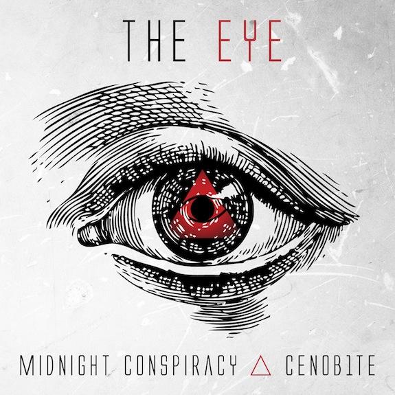 Midnight Conspiracy & CENOB1TE – The Eye (Original Mix)