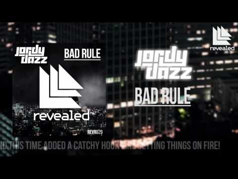 PREVIEW: Jordy Dazz – Bad Rule