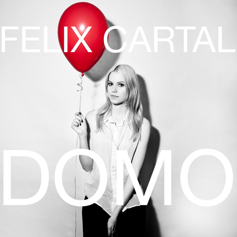 Felix Cartal – Domo (Original Mix)
