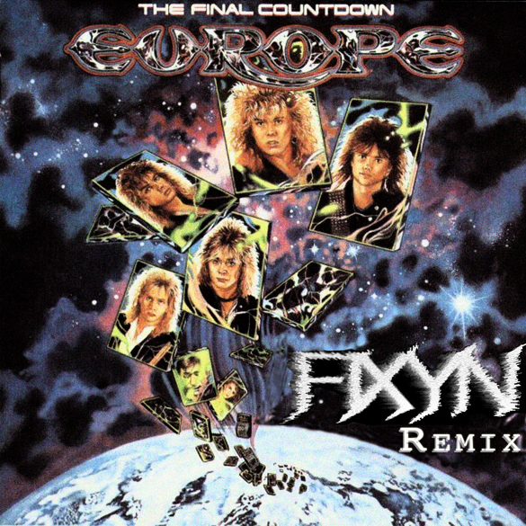 Europe – The Final Countdown (FIXYN Remake)