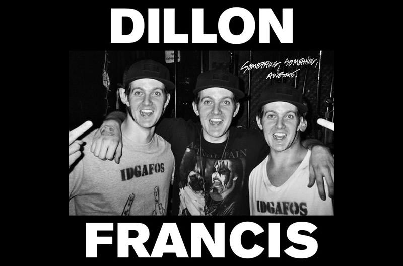 Dillon Francis – Something, Something, Awesome EP