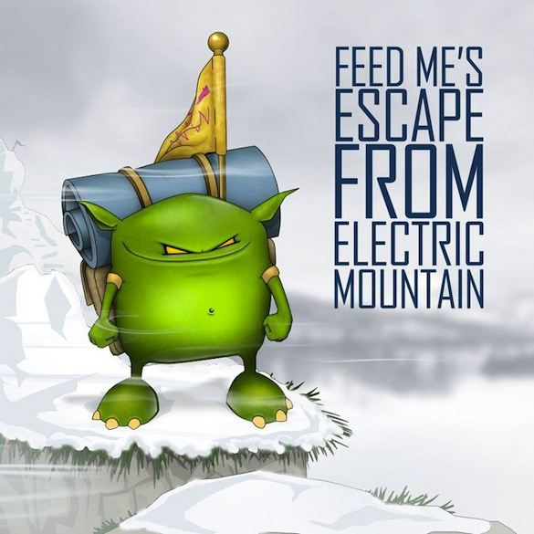 Feed Me – Escape From Electric Mountain EP