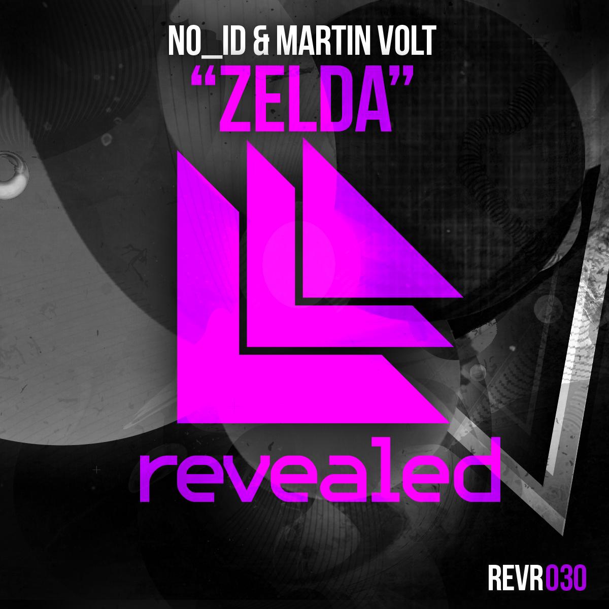 NO_ID & Martin Volt – Zelda (incl. Hardwell Edit)