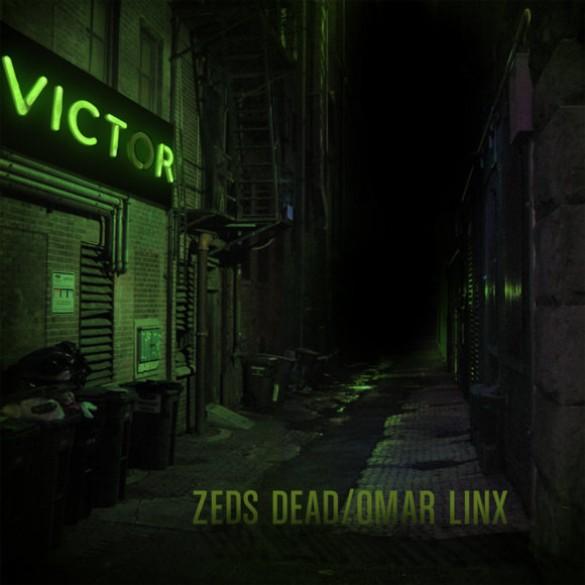 Zeds Dead & Omar LinX – Victor