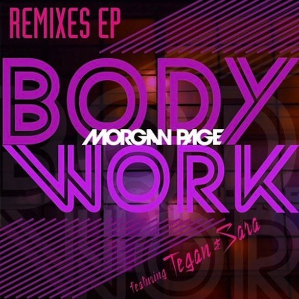 Morgan Page feat. Tegan and Sara &#8211; Body Work (Revolvr Remix)