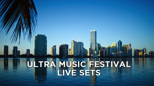 LIVE SETS: Ultra Music Festival, Miami &#8211; 2012