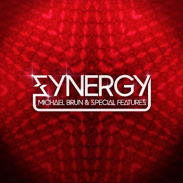 Michael Brun &amp; Special Features - Synergy