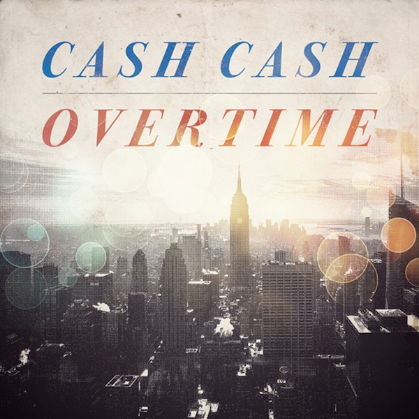 Cash_Cash_Overtime