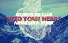 Adventure Club – Need Your Heart feat. Kai (Minnesota Remix)