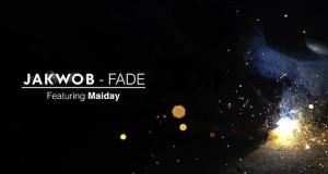 Jakwob – Fade (feat. Maiday)