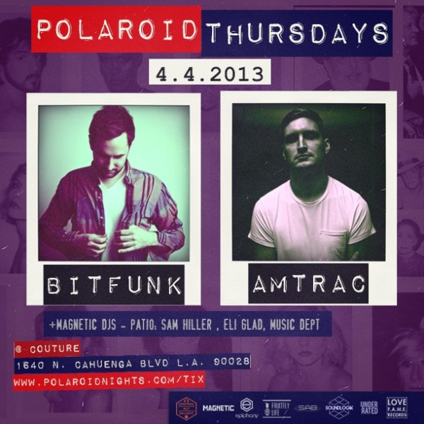 GIVEAWAY: 5 Tickets to Polaroid Thursdays with Amtrac & Bit Funk – 4/4/13