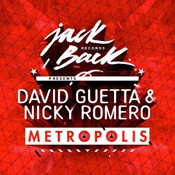 David Guetta & Nicky Romero – Metropolis (Original Mix)