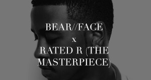 Jeremih – Rated R (The Masterpiece) [Bear//Face Bootleg Edit]